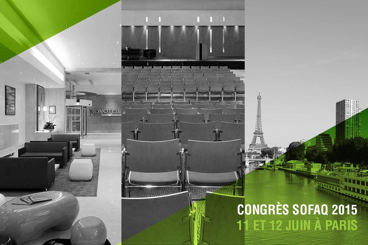 CONGRES SOFAQ 2015 – 11 & 12 Juin à Paris