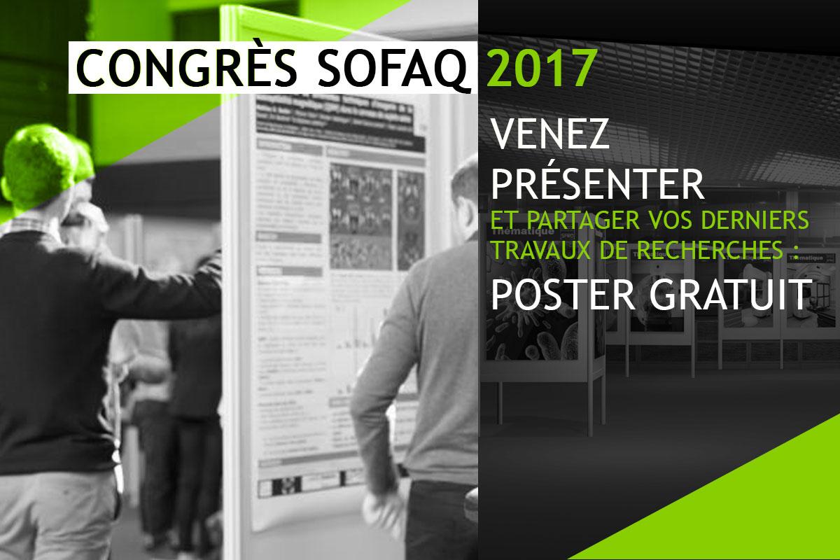 Congrès SOFAQ 2017 // Les Posters Sont Gratuits ! Réservez !