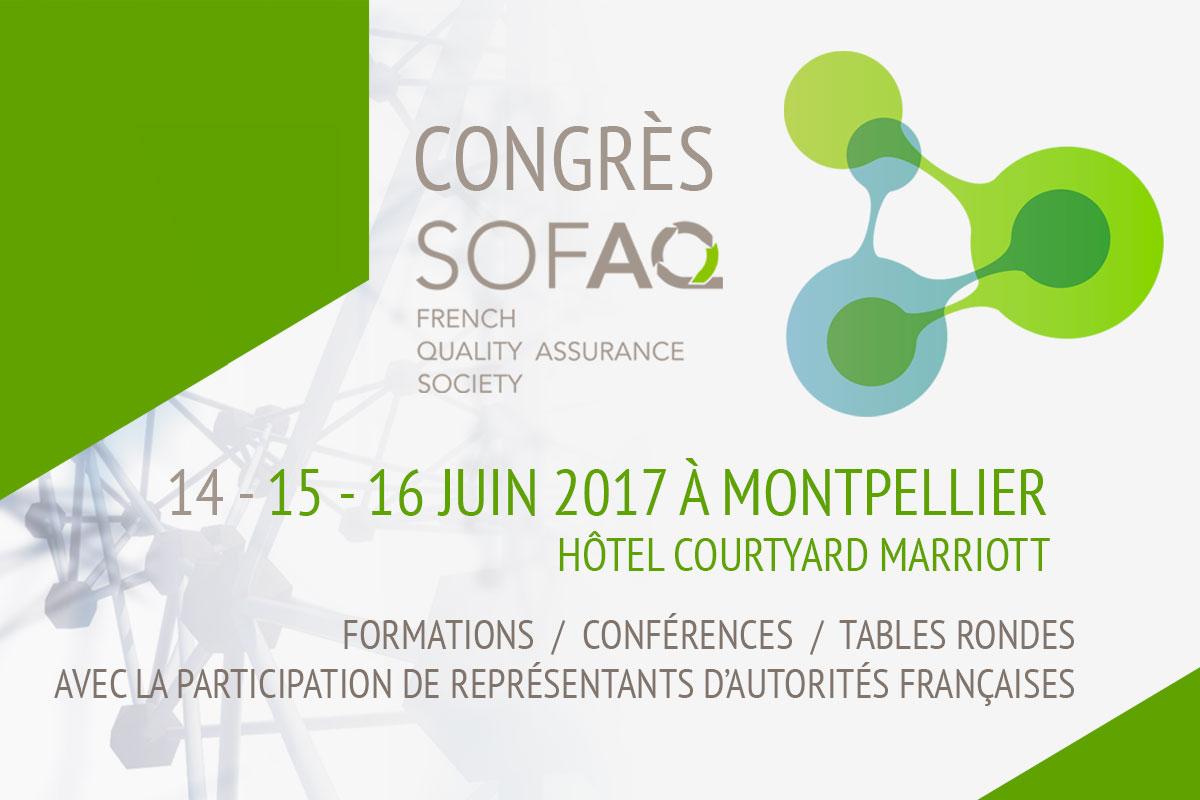 CONGRES SOFAQ 2017 Des 15 Et 16 Juin à Montpellier