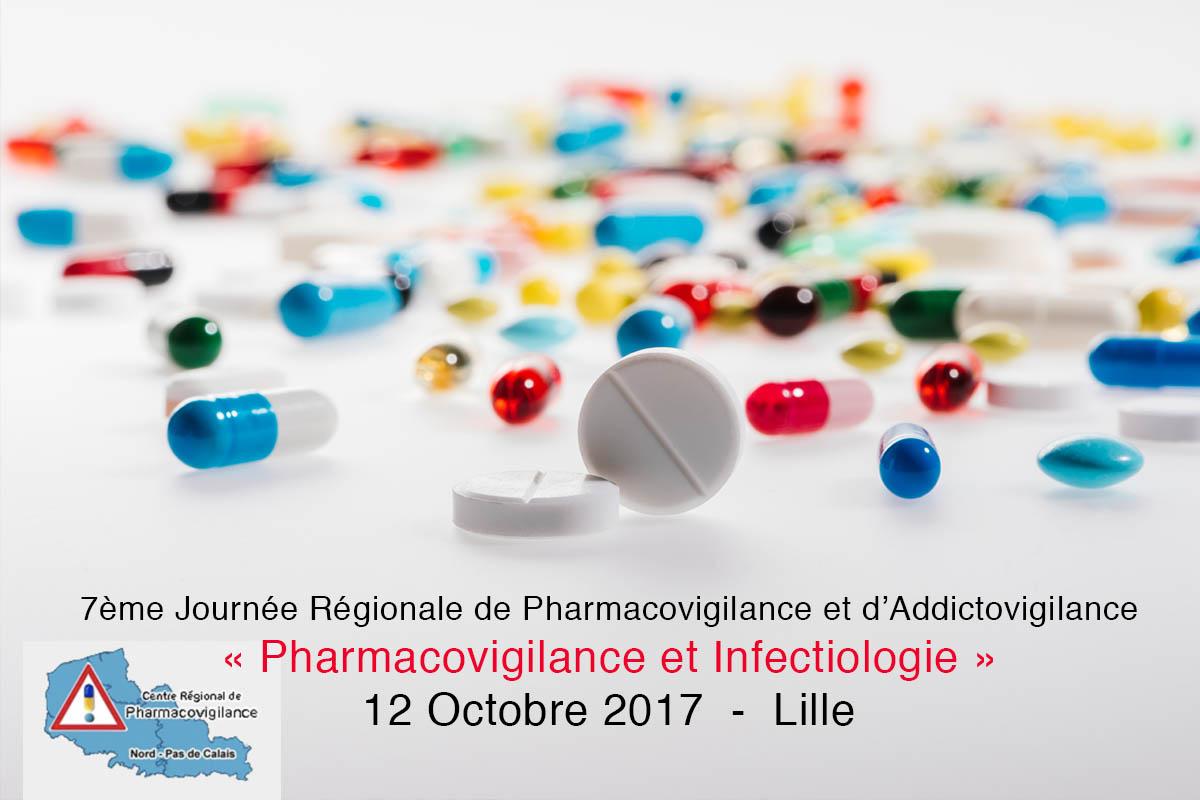 7ème Journée Régionale De Pharmacovigilance Et D'Addictovigilance / «Pharmacovigilance Et Infectiologie»