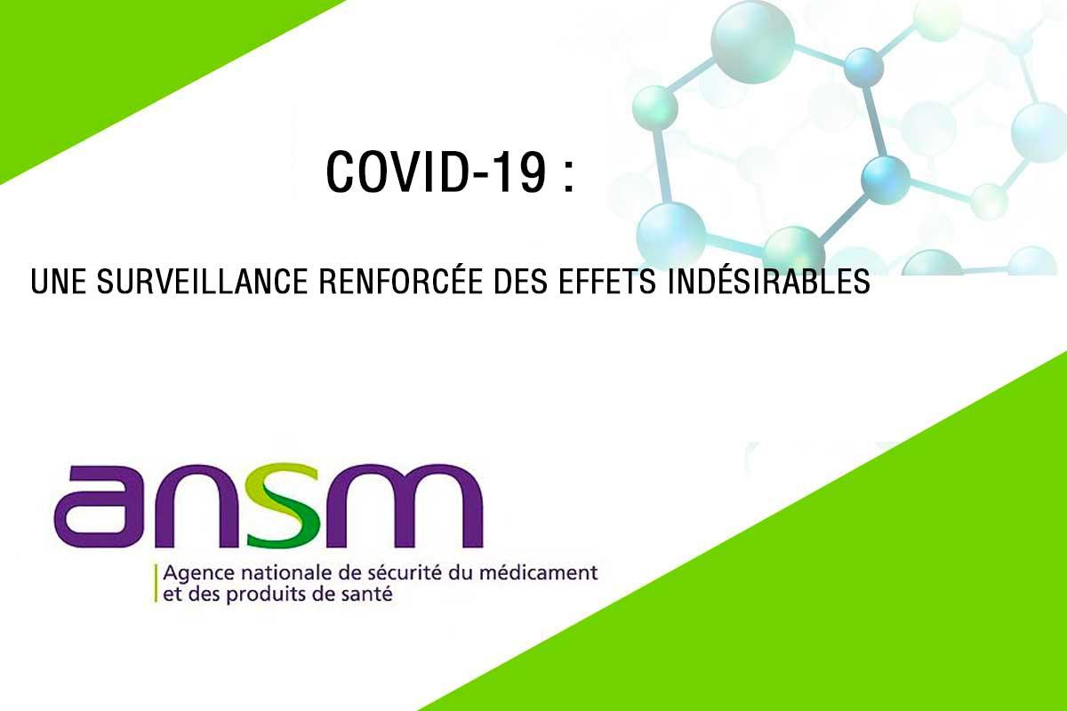 ANSM – Médicaments Utilisés Chez Les Patients Atteints Du COVID-19 : Une Surveillance Renforcée Des Effets Indésirables – Point D'information
